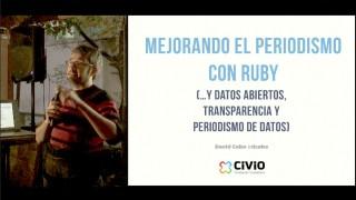 Mejorando el Periodismo con Ruby. David Cabo en Madrid.Rb